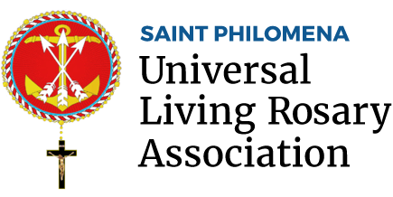 The Universal Living Rosary Association of Saint Philomena